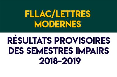 FLLAC/Lettres Modernes – Résultats provisoires : semestres impairs 2018-2019
